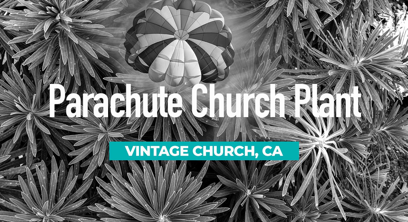 Parachute church plant – Vintage Church